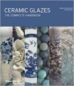 Ceramic Glazes the Complete Handbook